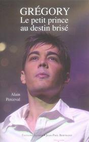 Gregory, Le Petit Prince Au Destin Brise - Intérieur - Format classique