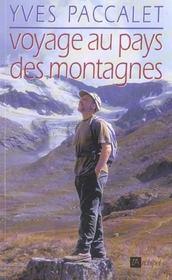 Voyage Au Pays Des Montagnes - Intérieur - Format classique