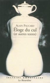 Éloge du cul et autres textes - Couverture - Format classique