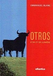 Otros ; d'or et de lumiere - Couverture - Format classique