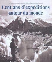 Cent ans d'expéditions autour du monde - Intérieur - Format classique