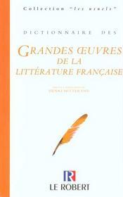 Dictionnaire des grandes oeuvres de la litteraturefrancaise relie souple - Intérieur - Format classique