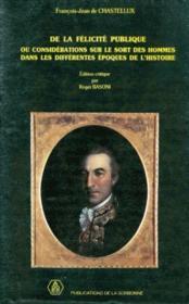 François-Jean de Chastellux ; de la félicité publique ou considérations sur le sort des hommes dans les différentes époques de la histoire - Couverture - Format classique