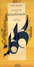L'Histoire De Gilgamesh - Couverture - Format classique