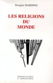 Les Religions Du Monde - Couverture - Format classique
