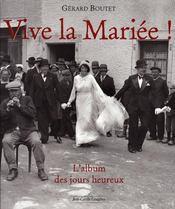 Vive la mariée ; l'album des jours heureux - Intérieur - Format classique