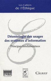Déontologie des usages des systèmes d'information ; principes fondamentaux - Couverture - Format classique