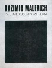 Kazimir Malevich In The State Russian Museum /Anglais - Couverture - Format classique