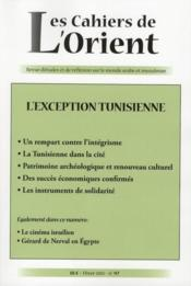 Cahiers De L'Orient N.97 ; L'Exception Tunisienne  - Collectif