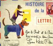 Histoire De La Lettre Que Le Chat Et Le Chien Ecrivent A Leurs Amies, Les Petites Filles. Les Albums Du Pere Castor. - Couverture - Format classique