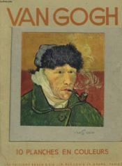 Van Gogh. Pochette De 10 Planches En Couleurs. - Couverture - Format classique