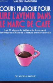 Cours Pour Lire L'Avenir Ds Marc De Cafe - Couverture - Format classique