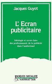 L'Ecran Publicitaire - Intérieur - Format classique