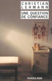 Une Question De Confiance - Couverture - Format classique