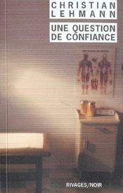 Une Question De Confiance - Intérieur - Format classique
