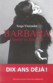 Barbara ombre et lumiere - Intérieur - Format classique