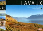 Lavaux, vignoble en terrasses - Couverture - Format classique
