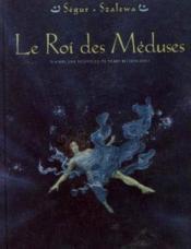Le roi des méduses t.1 ; d'après une nouvelle de Pierre Betencourt - Couverture - Format classique