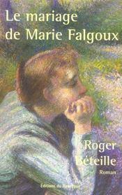 Le Mariage De Marie Falgoux - Intérieur - Format classique