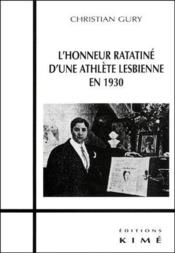 L'honneur ratatiné d'une athlète lesbienne en 1930 - Couverture - Format classique
