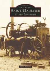 Saint-Gaultier et ses environs - Couverture - Format classique