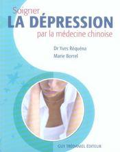 Soigner La Depression Par La Medecine Chinoise - Intérieur - Format classique