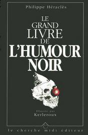 Le grand livre de l'humour noir - Intérieur - Format classique