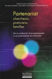 Partenariat Chercheurs Praticiens Familles- De La Recherche D'Un Partenariat A Un Partenariat Rec - Intérieur - Format classique