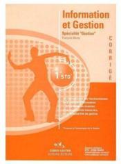 Information et gestion ; 1ère STG ; specialité gestion ; manuel d'énoncés - Couverture - Format classique