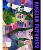 Russian Futurism /Anglais - Couverture - Format classique
