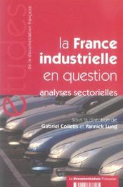 Vente livre :  La france industrielle en question n 5228 - analyses sectorielles  - Collectif - Colletis Gabriel/Lun