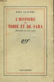 L'Histoire De Tobie Et De Sara. Moralite En 3 Actes. - Couverture - Format classique