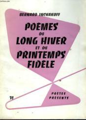 Poemes Du Long Hiver Et Du Printemps Fidele - Couverture - Format classique
