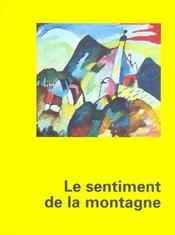 Le Sentiment De La Montagne - Intérieur - Format classique