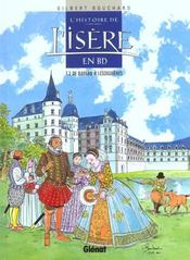 L'Histoire De L'Isere En Bd - Tome 03 - Intérieur - Format classique