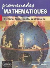 Promenades Mathematiques Histoire Fondements Applications - Intérieur - Format classique
