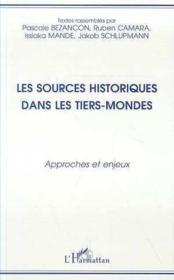 Les Sources Historiques Dans Les Tiers-Monde - Couverture - Format classique