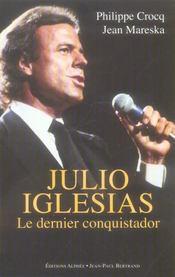 Julio Iglesias, Le Dernier Conquistador - Intérieur - Format classique
