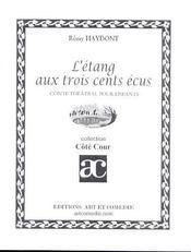 L'etang aux trois cents ecus ; conte theatral pour enfant - Intérieur - Format classique