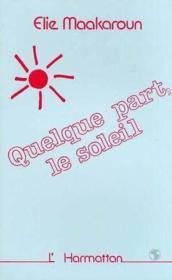 Quelque Part Le Soleil - Couverture - Format classique