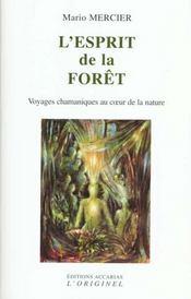 L'Esprit De La Foret - Intérieur - Format classique