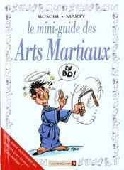 Les mini-guides en bd t.21 ; les arts martiaux - Intérieur - Format classique