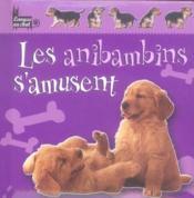 Les anibambins s'amusent - Couverture - Format classique