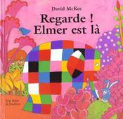 Regarde Elmer Est La - Intérieur - Format classique