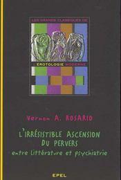 L'irresistible ascension du pervers ; entre littérature et psychiatrie - Intérieur - Format classique