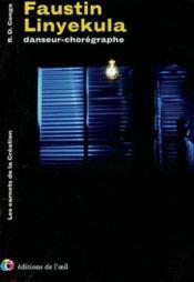 Faustin linyekula danseur-photographe, 2002 (les carnets de la cr.) - Couverture - Format classique