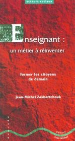 Enseignant : Un Metier A Reinventer - Intérieur - Format classique