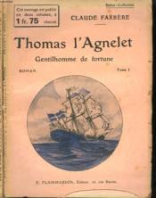 Thomas L'Agnelet. Gentilhomme De Fortune. En 2 Tomes. Collection : Select Collection N° 298 + 299. - Couverture - Format classique