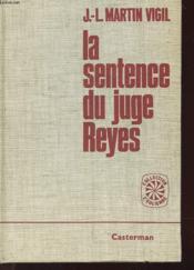 La Sentence Du Juge Reyes - Couverture - Format classique
