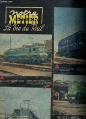 Revue - Notre Metier - La Vie Du Rail - N°313 Special - Traction Electrique - Couverture - Format classique